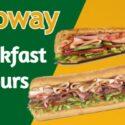 Subway Breakfast Hours